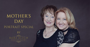 Mother's day portrait special with Bara Alich Photography
